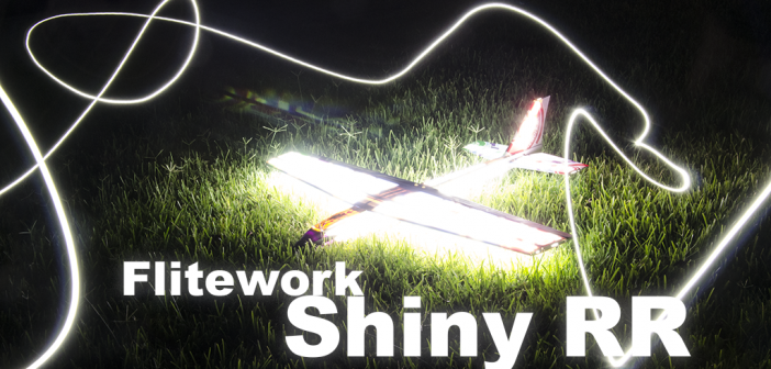 The plane that extends the day – Flitework Shiny RR