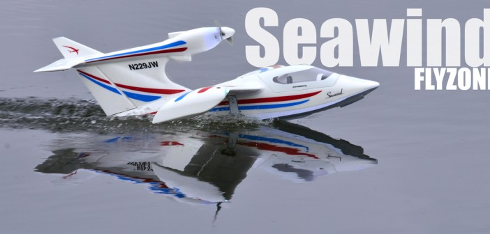 The Flyzone Seawind fears no element
