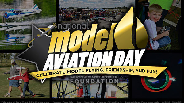 National Model Aviation Day – Do you know what and when it is?