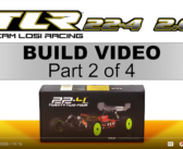 PART 2:  TLR 22-4 2.0 Build Video