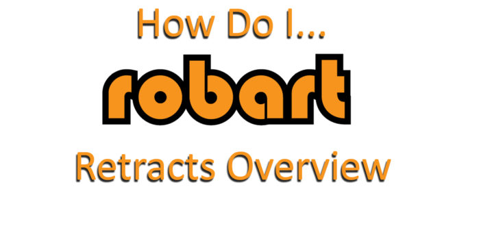 How do I….  Robart Pneumatic Retract Overview