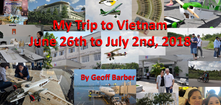 My Trip to Vietnam June 26th to July 2nd, 2018