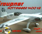 Graupner HoTTrigger 1400 V2 ARF – Part One: Assembly
