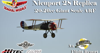 Seagull Models Nieuport 28 Replica 20-26cc Giant Scale ARF – An RCUniverse.com Flight Report