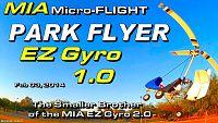 Click image for larger version  Name:M IA EZ GYRO 1.0 RC Autogyro Feb 03 2014-1.jpg Views:336 Size:301.6 KB ID:1984178