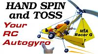 Click image for larger version  Name:MIA RACER G RC AUTOGYRO HAND TOSS.jpg Views:216 Size:134.0 KB ID:2142722